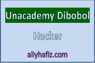 unacademy dibobol hacker